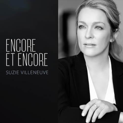 Encore et Encore par Suzie Villeneuve