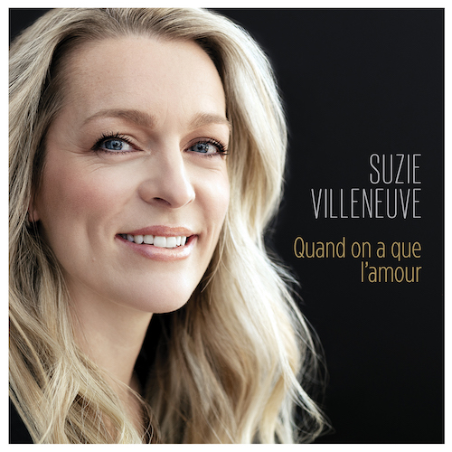 Suzie Villeneuve Quand on a que l'amour